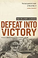 Defeat Into Victory (Pan Military Classics Series)
