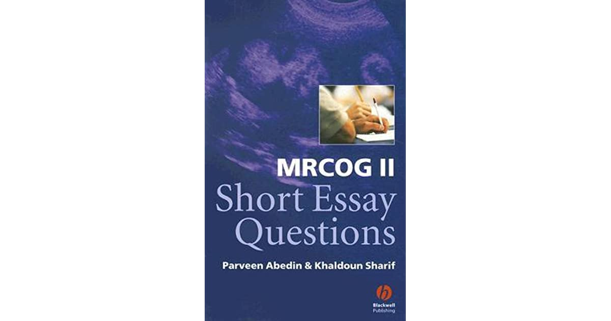 mrcog ii short essay questions Mrcog ii short essay questions download mrcog ii short essay questions or read online books in pdf, epub, tuebl, and mobi format click.