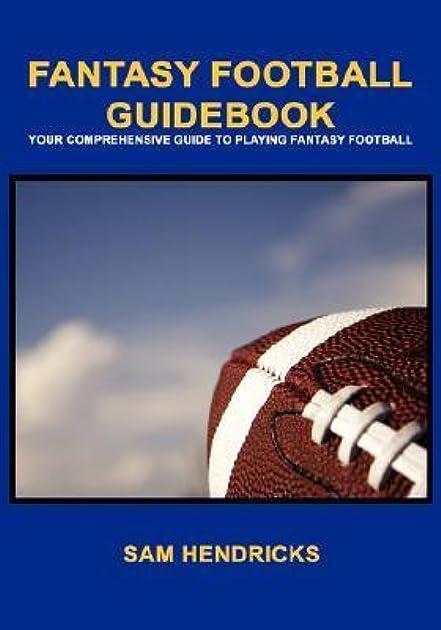fantasy football guidebook by sam hendricks rh goodreads com