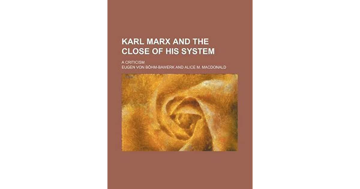 a critical review of karl marxs ideas