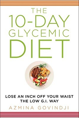 The 10 Day Glycemic Diet Lose An Inch Off Your Waist The Low G I
