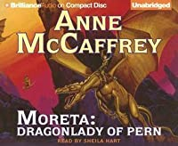Moreta: Dragonlady of Pern (Pern: Dragonriders of Pern, #4)