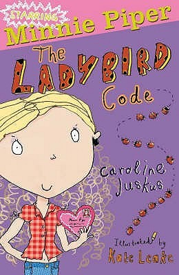 Minnie Piper: The Ladybird Code (Starring Minnie Piper)
