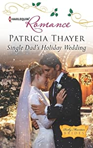 Single Dad's Holiday Wedding (Rocky Mountain Brides #4)