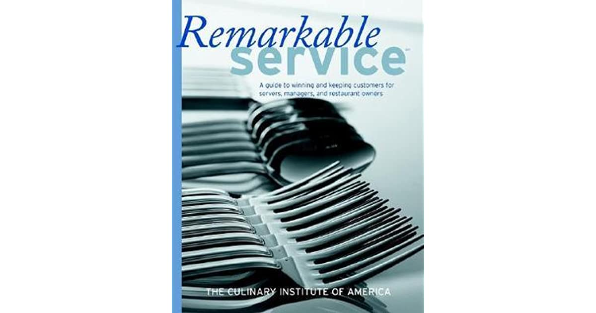 Remarkable Service A Guide To Winning And Keeping Customers
