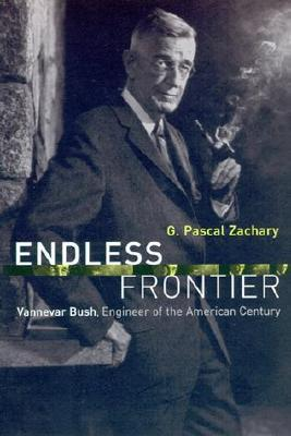 Endless Frontier by G. Pascal Zachary