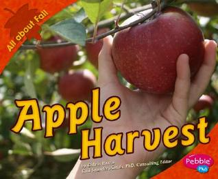 Apple Harvest (All about Fall)