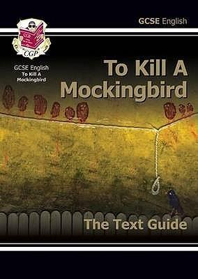 Gcse To Kill A Mocking Bird Text Guide