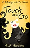 Touch and Go  (A Mercy Watts Short #3)