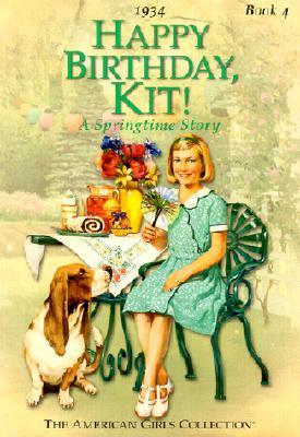 Happy Birthday, Kit!: A Springtime Story