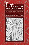 Eve and the New Jerusalem: Socialism and Feminism in the Nineteenth Century