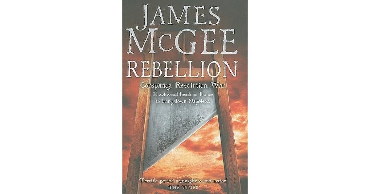 Rebellion Matthew Hawkwood 4 By James Mcgee