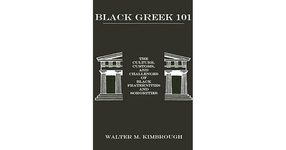 an analysis black fraternity greek system The first african american fraternities and sororities were in black greek-letter fraternities the white greek system⁵ we then report.