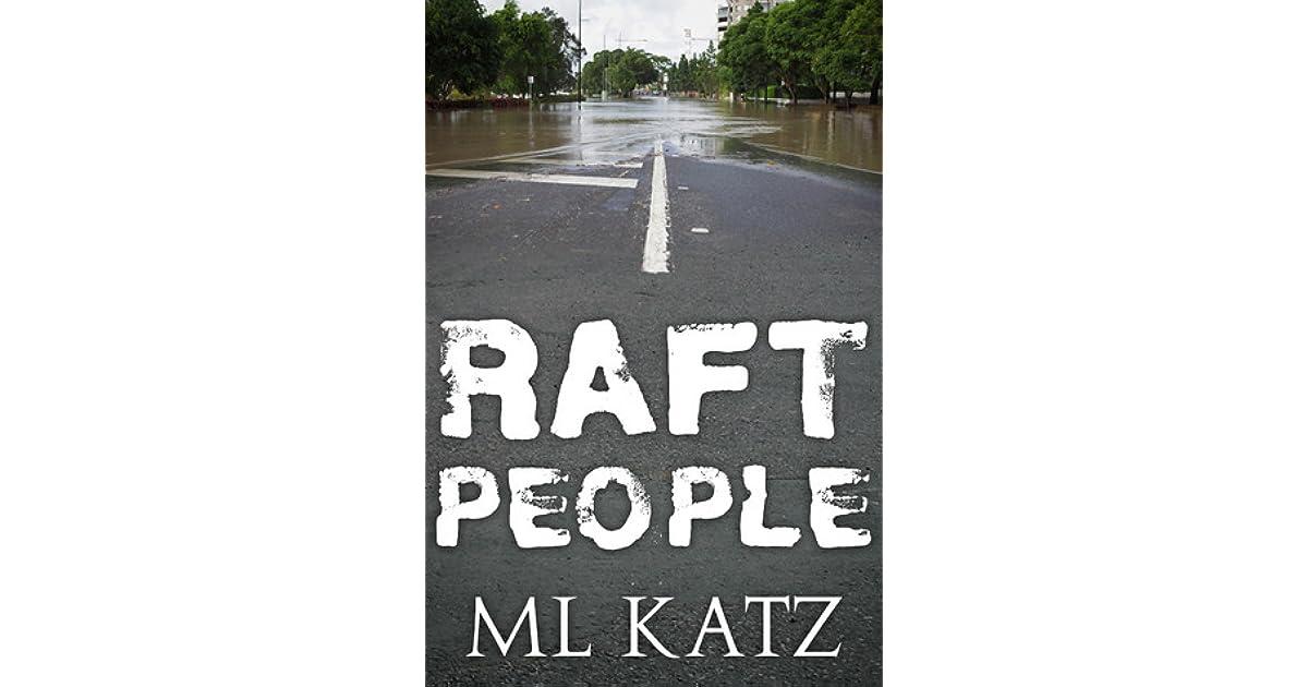 Raft People by M L  Katz