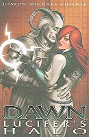 Dawn Volume 1: Lucifers Halo: Lucifer's Halo v. 1 (Dawn (Image Comics))