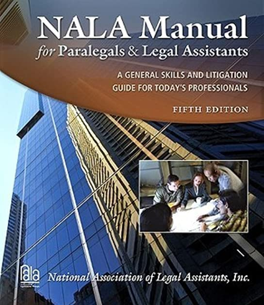 nala manual for paralegals and legal assistants with citation guide rh goodreads com Nala Paralegal Exam Nala Certified Paralegal