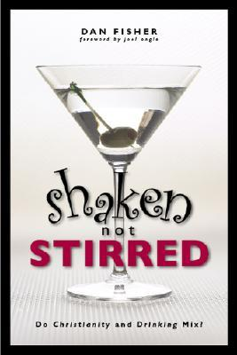 Shaken, Not Stirred: Do Christianity and Drinking Mix?