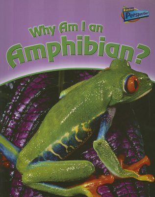 Why Am I an Amphibian? by Greg Pyers