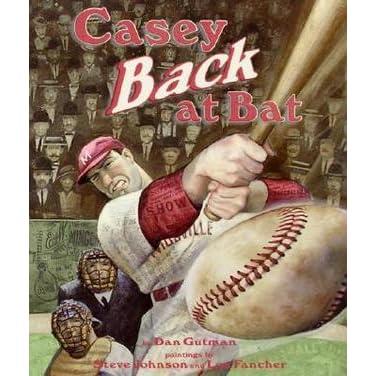 Casey Back at Bat by Dan Gutman