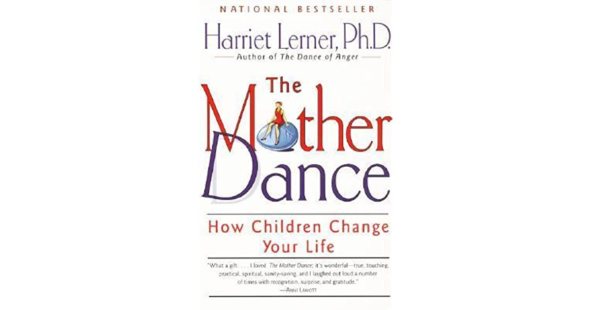 The mother dance how children change your life by harriet lerner fandeluxe Images