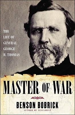 The Life of General George H. Thomas - Benson Bobrick