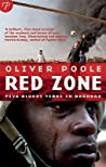 Red Zone: Five Bloody Years in Baghdad