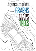 Graphs, Maps, Trees: Abstract Models for a Literary History