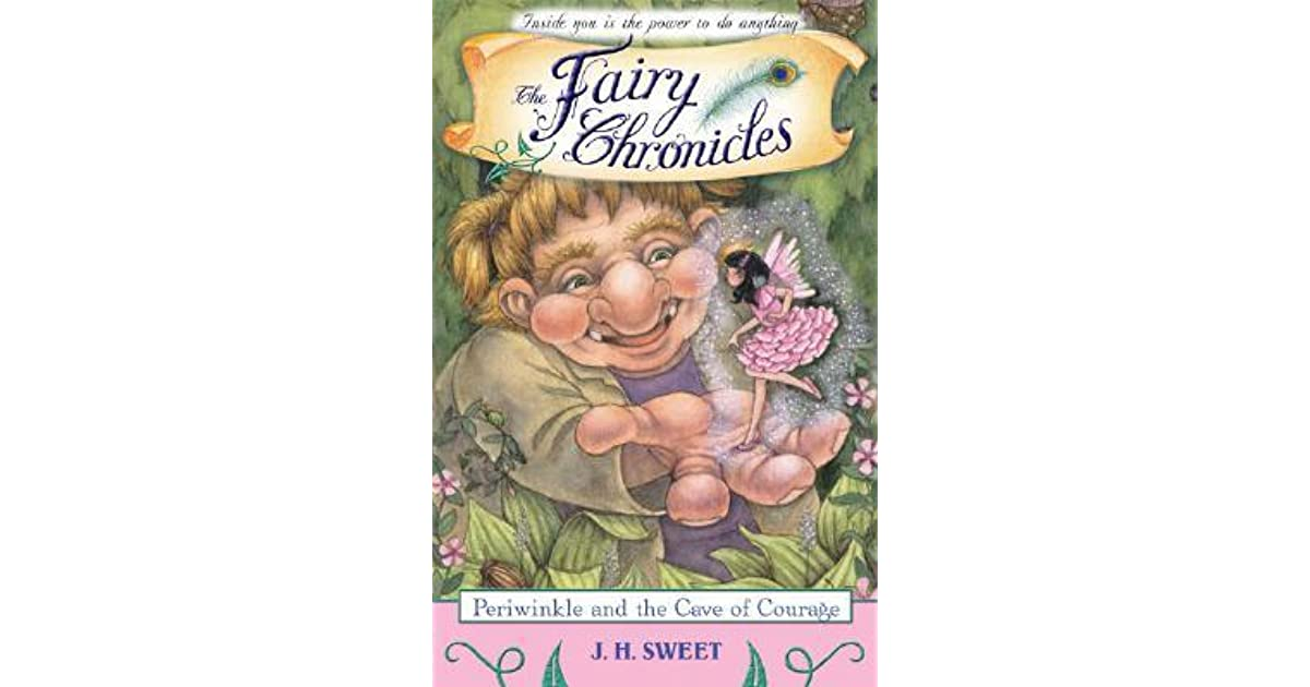 Periwinkle and the Cave of Courage (The Fairy Chronicles)