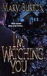 I'm Watching You (Richmond Novels #1)