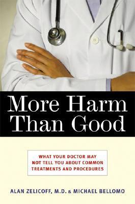 More-Harm-Than-Good-What-Your-Doctor-May-Not-Tell-You-About-Common-Treatments-and-Procedures