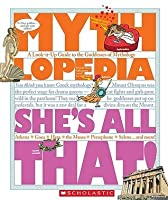 She's All That!: A Look It Up Guide To The Goddesses Of Mythology (Mythlopedia)