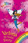 Victoria the Violin Fairy (Rainbow Magic: The Music Fairies, #6)