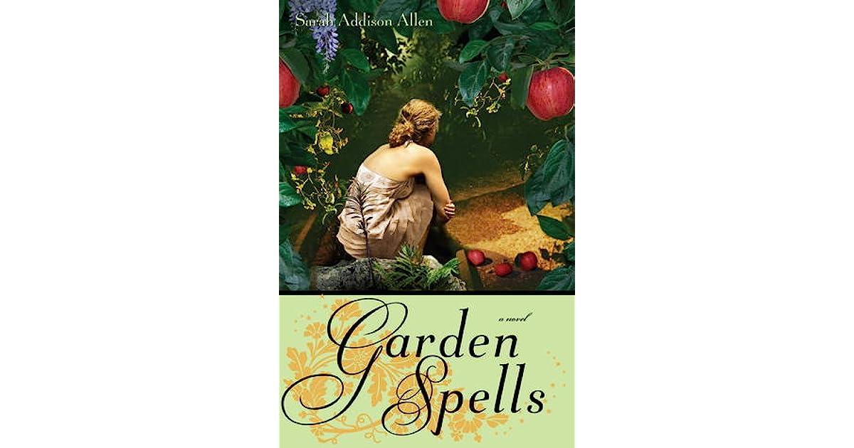 Read Garden Spells Waverley Family 1 By Sarah Addison Allen