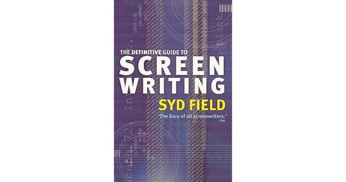 The definitive guide to screenwriting by syd field fandeluxe Gallery