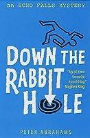 Down the Rabbit Hole (Echo Falls, #1)