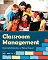 Classroom Management Building Relationships of Mutual Respect