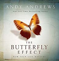 The Butterfly Effect (How Your Life Matters)