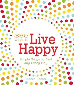 365-Ways-to-Live-Happy-Simple-Ways-to-Find-Joy-Every-Day