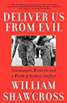Deliver Us from Evil: Peacekeepers, Warlords and a World of Endless Conflict