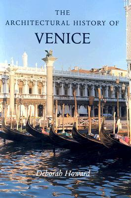 The Architectural History of Venice