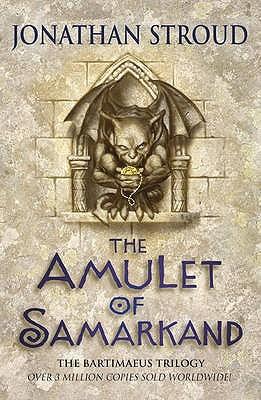 The Amulet of Samarkand (Bartimaeus, #1)