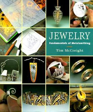 Jewelry: Fundamentals of Metalsmithing