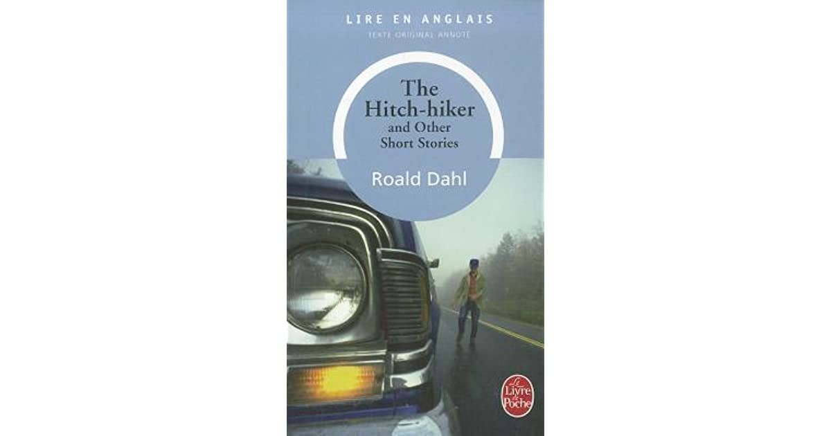The Hitch Hiker And Other Short Stories By Roald Dahl