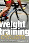 Weight Training for Cyclists: A Total Body Program for Power & Endurance