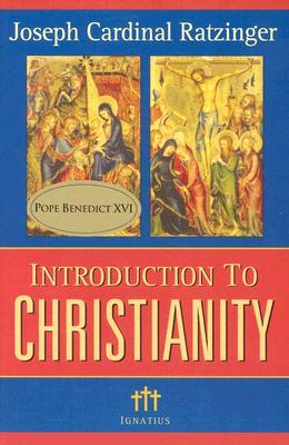 Introduction to Christianity by Benedict XVI