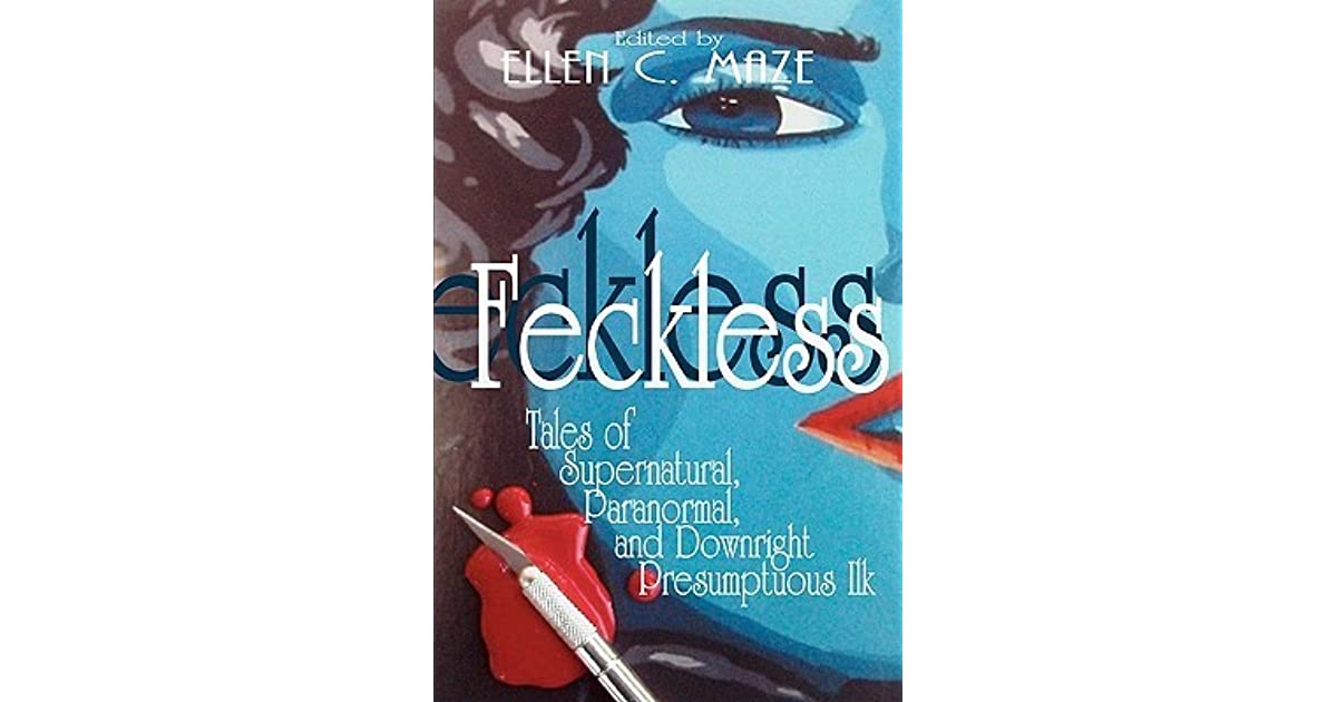 Download PDF Feckless Tales of Supernatural, Paranormal, and