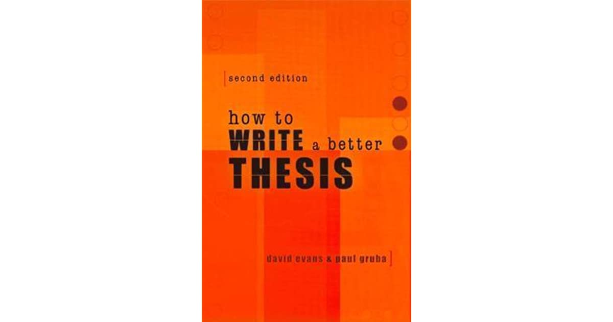 how to write a better thesis or report pdf