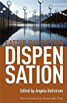 Dispensation by Angela Hallstrom