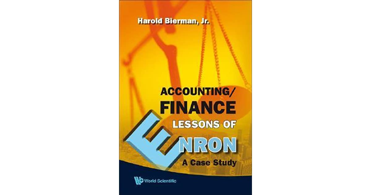Accounting Finance Lessons Of Enron: A Case Study