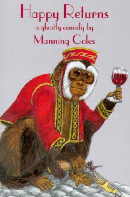 !!> Epub ➝ Happy Returns  ➜ Author Manning Coles – Submitalink.info